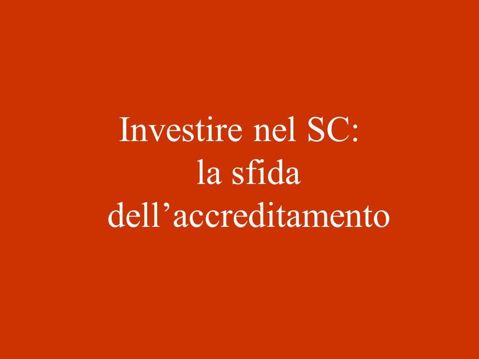 Investire nel SC: la sfida dell'accreditamento