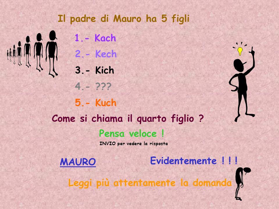 Il padre di Mauro ha 5 figli