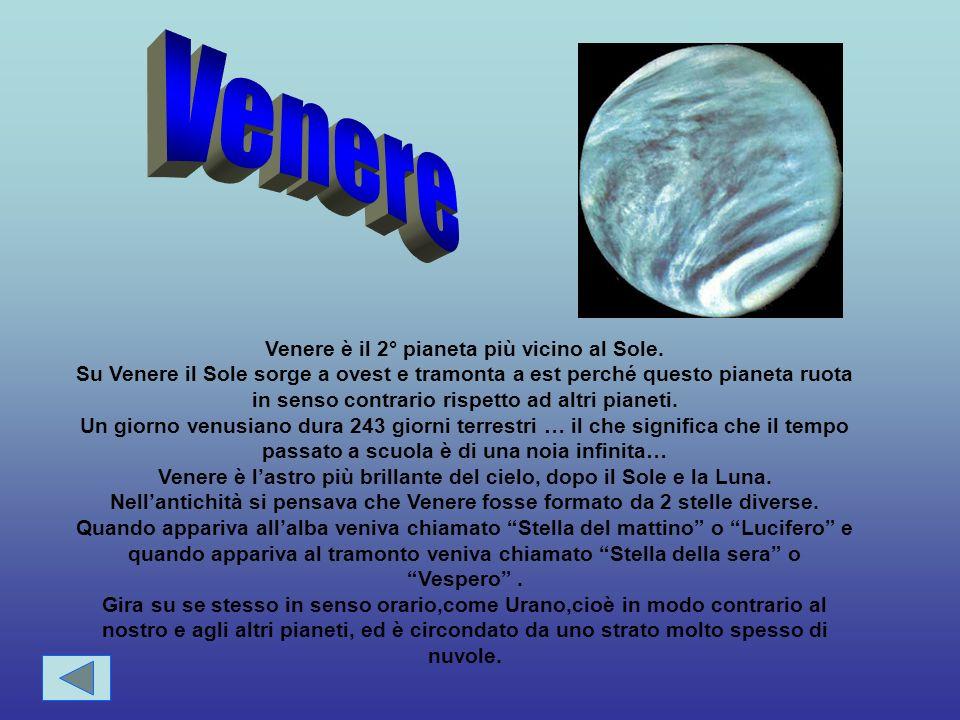 Venere Venere è il 2° pianeta più vicino al Sole.