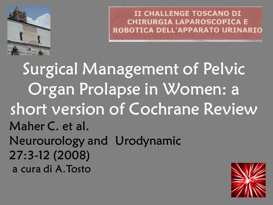 Surgical Management of Pelvic Organ Prolapse in Women: a short version of Cochrane Review