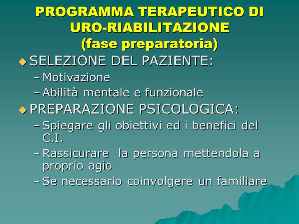 PROGRAMMA TERAPEUTICO DI URO-RIABILITAZIONE (fase preparatoria)
