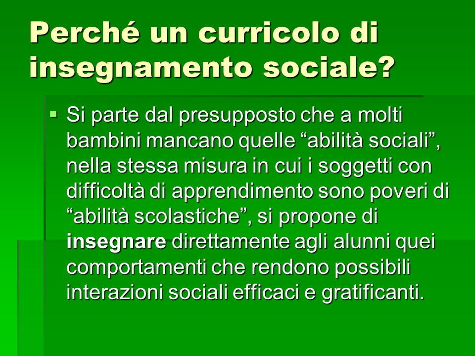 Perché un curricolo di insegnamento sociale
