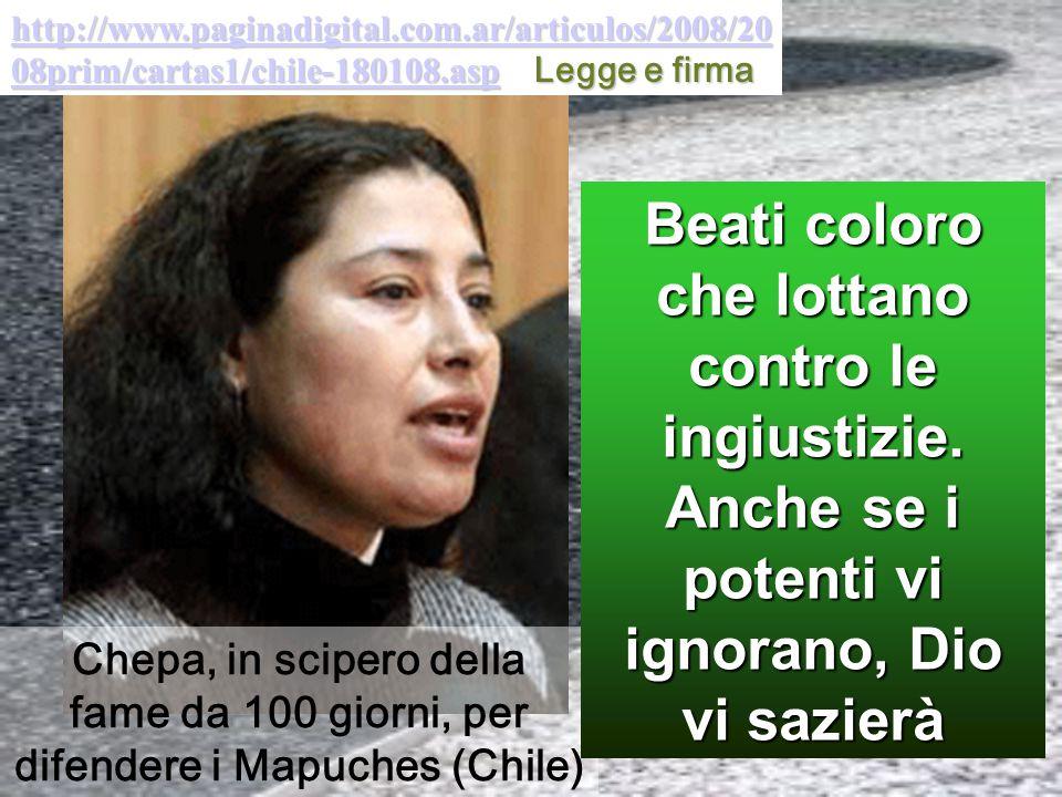 fame da 100 giorni, per difendere i Mapuches (Chile)