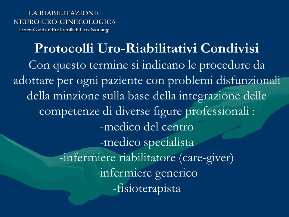 Protocolli Uro-Riabilitativi Condivisi
