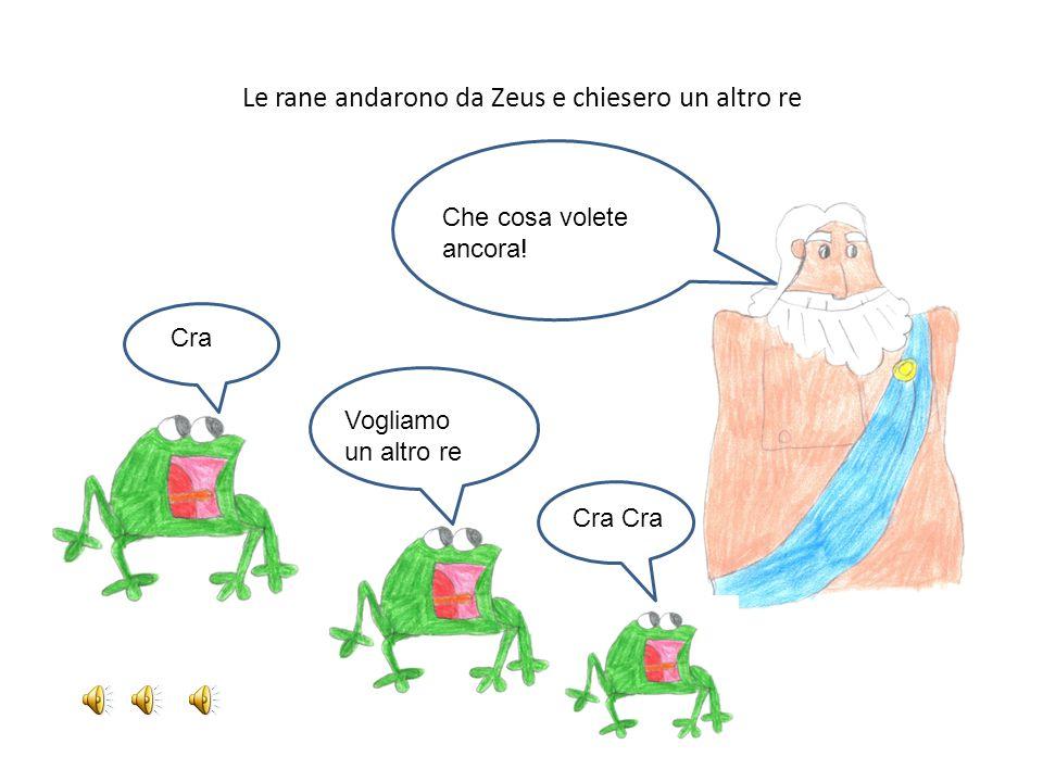 Le rane andarono da Zeus e chiesero un altro re