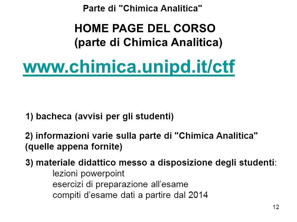 www.chimica.unipd.it/ctf HOME PAGE DEL CORSO