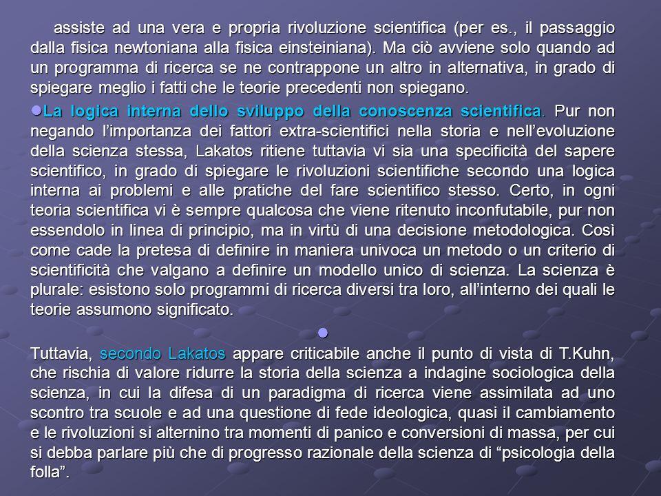 assiste ad una vera e propria rivoluzione scientifica (per es