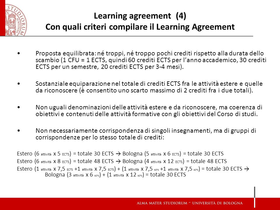 Learning agreement (4) Con quali criteri compilare il Learning Agreement