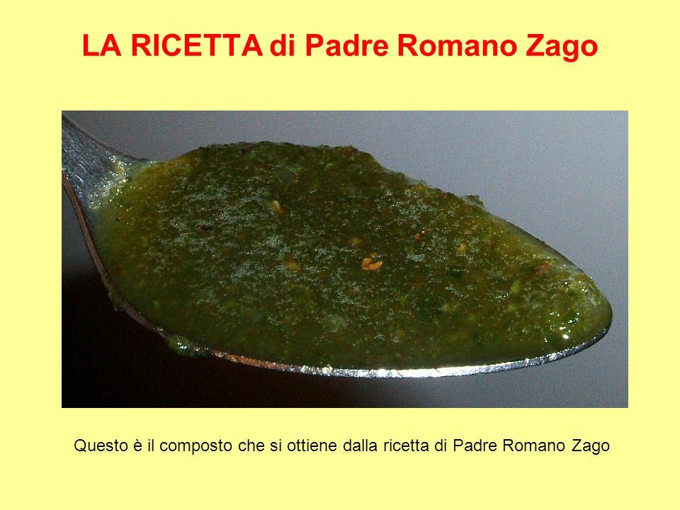LA RICETTA di Padre Romano Zago