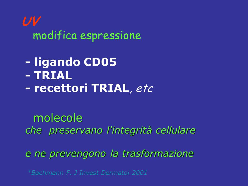 UV - ligando CD05 - TRIAL - recettori TRIAL, etc molecole