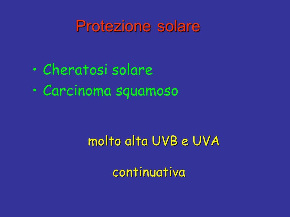Protezione solare Cheratosi solare Carcinoma squamoso continuativa