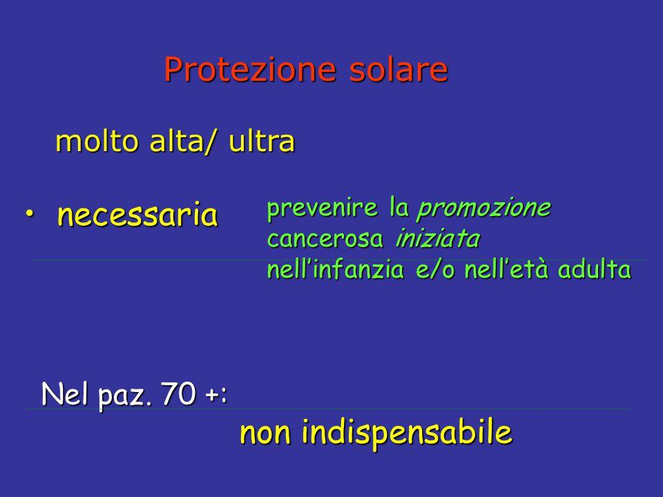 Protezione solare necessaria non indispensabile molto alta/ ultra