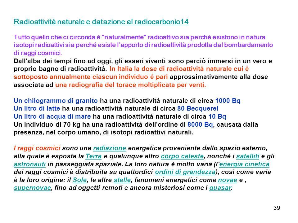 Radioattività naturale e datazione al radiocarbonio14