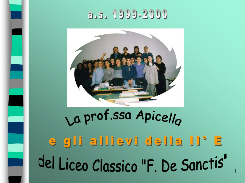 e gli allievi della II° E del Liceo Classico F. De Sanctis
