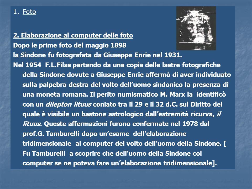 Foto 2. Elaborazione al computer delle foto. Dopo le prime foto del maggio 1898. la Sindone fu fotografata da Giuseppe Enrie nel 1931.