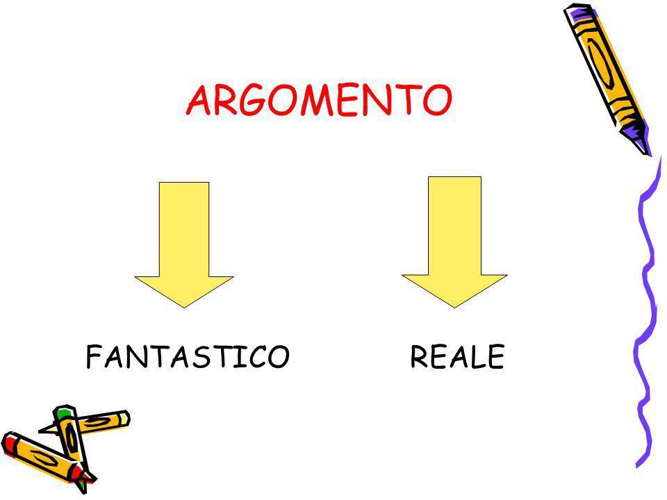 ARGOMENTO FANTASTICO REALE