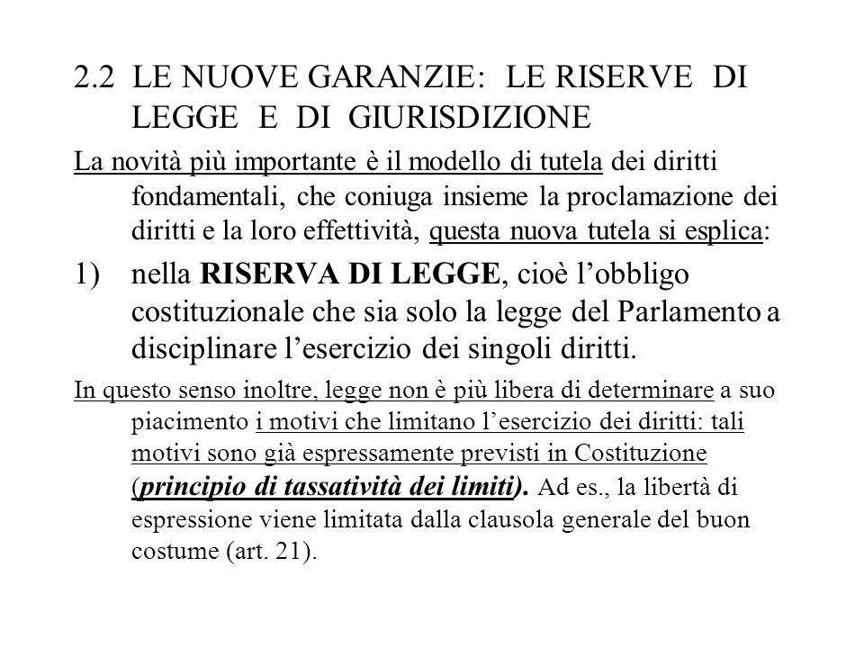 2.2 LE NUOVE GARANZIE: LE RISERVE DI LEGGE E DI GIURISDIZIONE