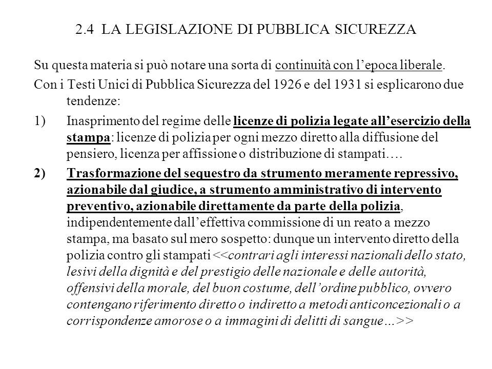 2.4 LA LEGISLAZIONE DI PUBBLICA SICUREZZA