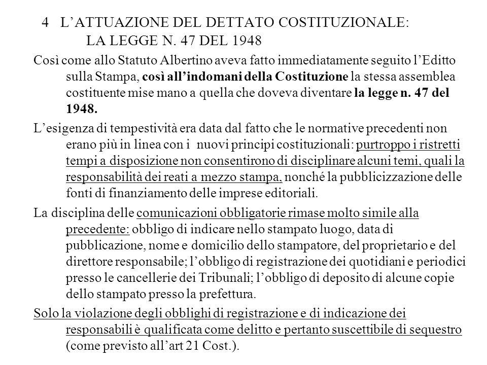 4 L'ATTUAZIONE DEL DETTATO COSTITUZIONALE: LA LEGGE N. 47 DEL 1948
