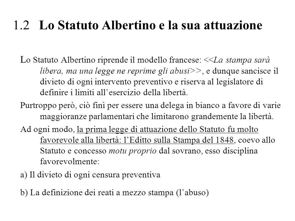 1.2 Lo Statuto Albertino e la sua attuazione