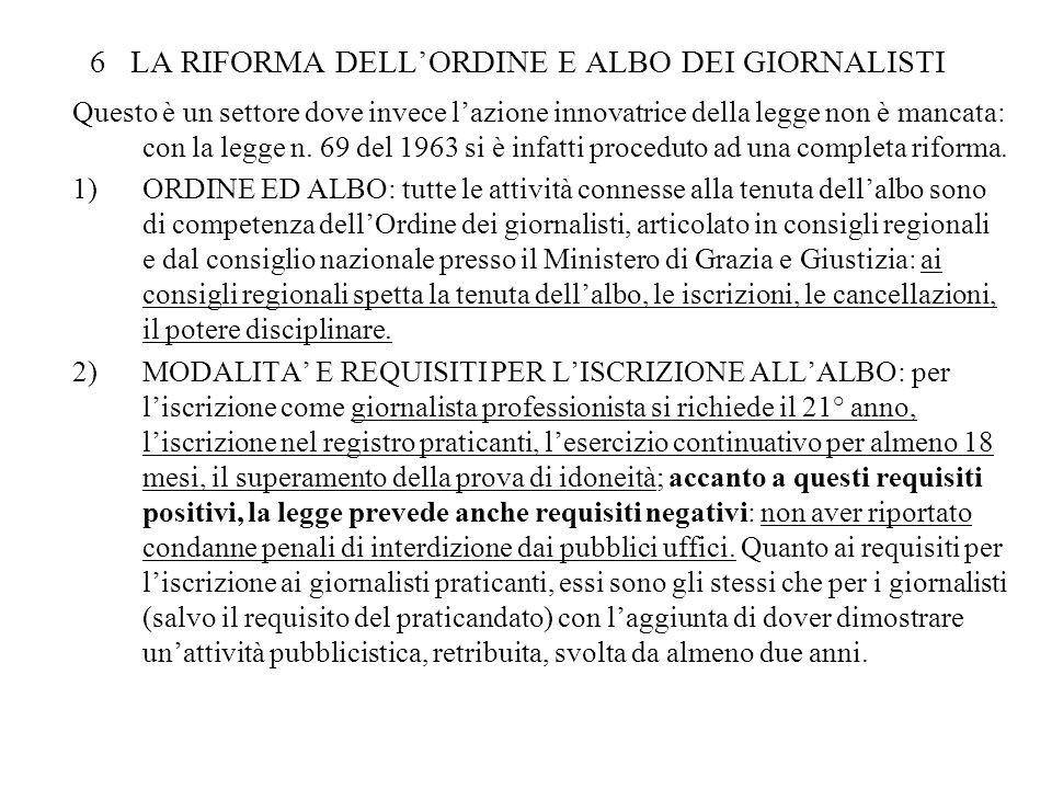 6 LA RIFORMA DELL'ORDINE E ALBO DEI GIORNALISTI