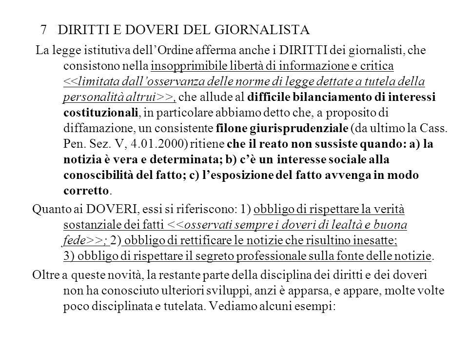 7 DIRITTI E DOVERI DEL GIORNALISTA