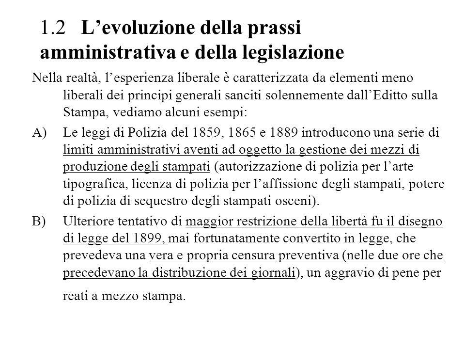 1.2 L'evoluzione della prassi amministrativa e della legislazione