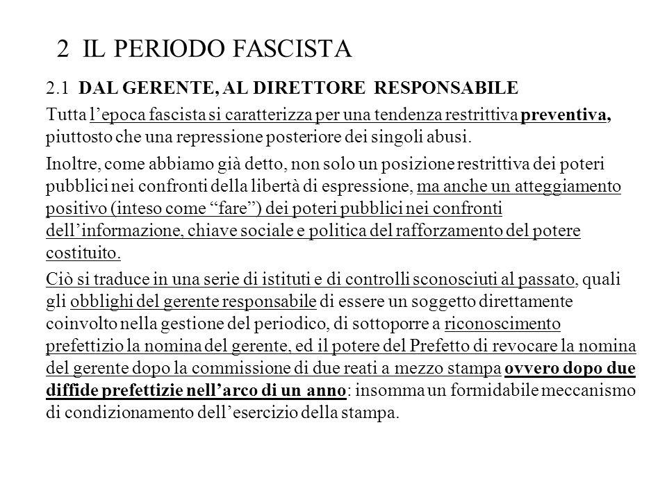 2 IL PERIODO FASCISTA 2.1 DAL GERENTE, AL DIRETTORE RESPONSABILE