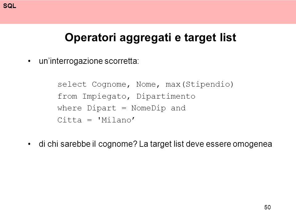 Operatori aggregati e target list