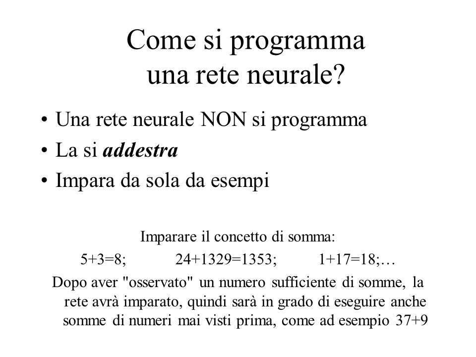 Come si programma una rete neurale