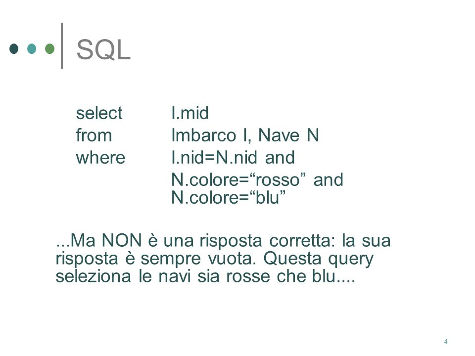 SQL select I.mid from Imbarco I, Nave N where I.nid=N.nid and