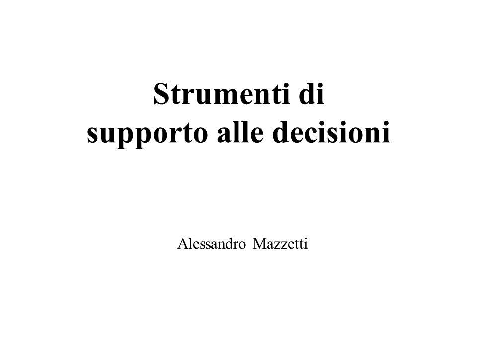 Strumenti di supporto alle decisioni