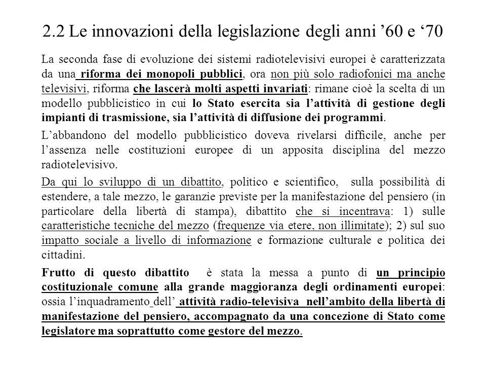 2.2 Le innovazioni della legislazione degli anni '60 e '70