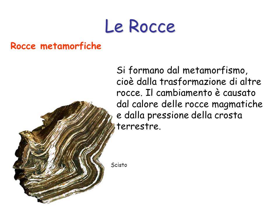 Le Rocce Rocce metamorfiche