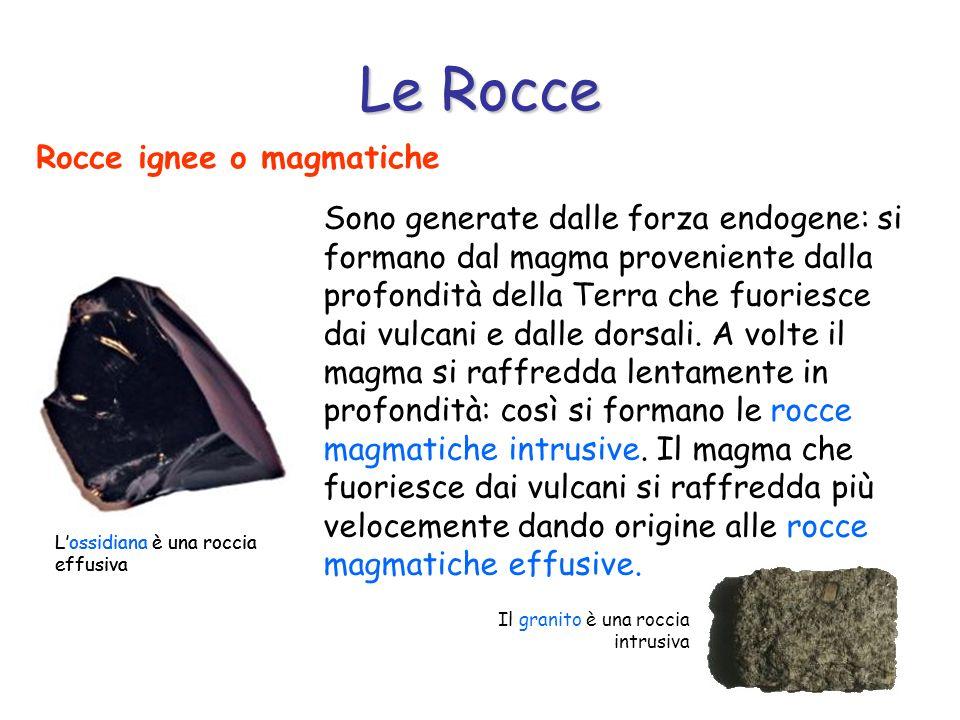 Le Rocce Rocce ignee o magmatiche