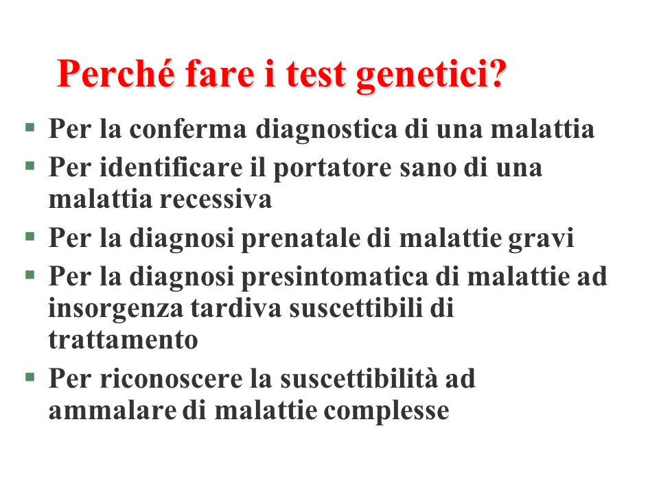 Perché fare i test genetici