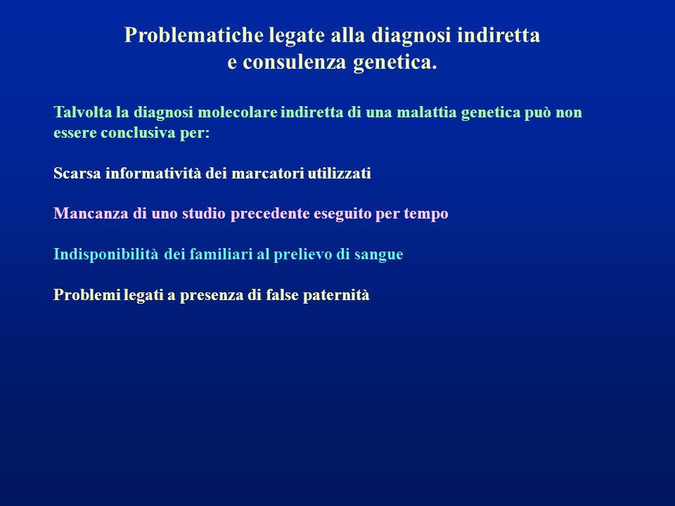 Problematiche legate alla diagnosi indiretta