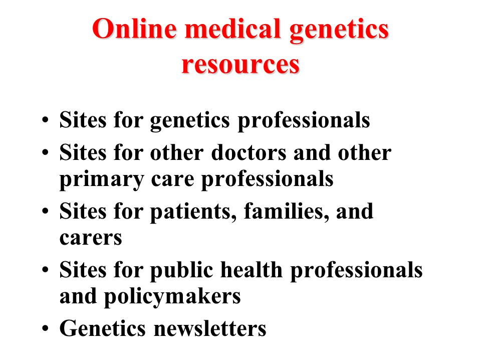 Online medical genetics resources