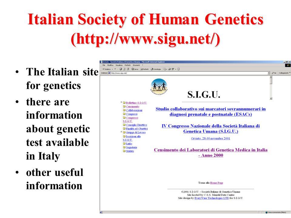 Italian Society of Human Genetics (http://www.sigu.net/)