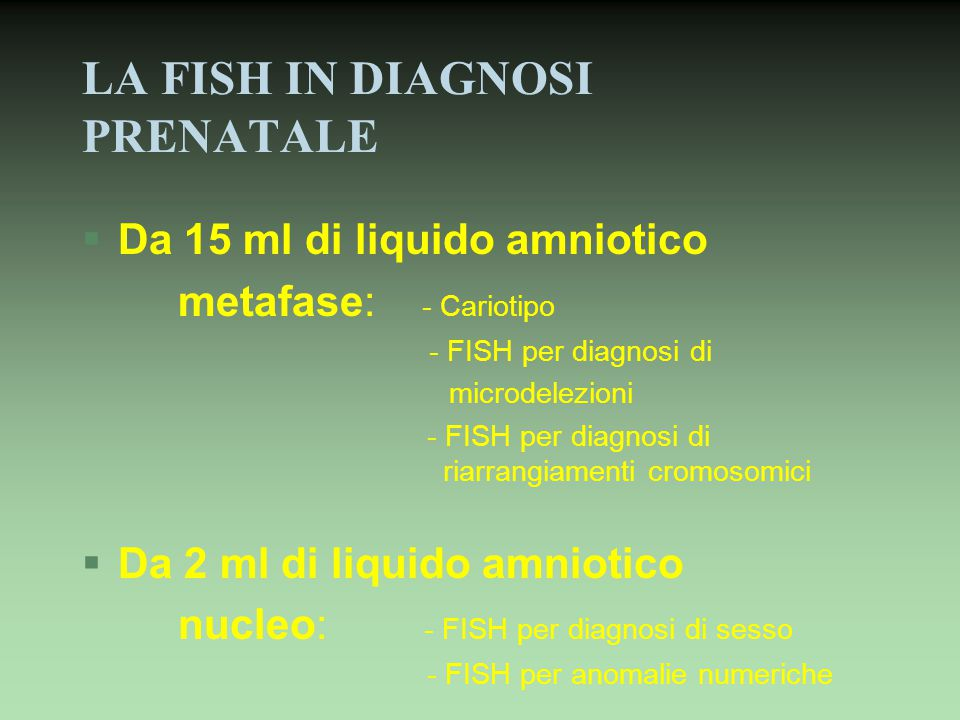 LA FISH IN DIAGNOSI PRENATALE