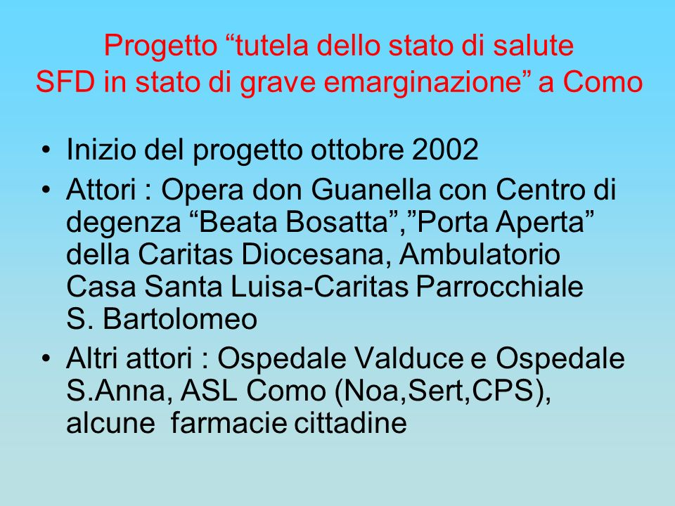 Progetto tutela dello stato di salute SFD in stato di grave emarginazione a Como