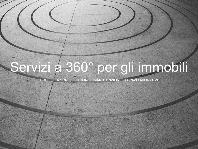Servizi a 360° per gli immobili