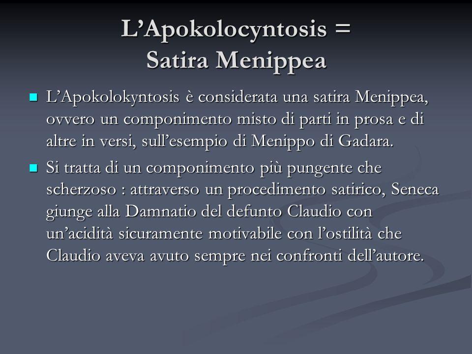 L'Apokolocyntosis = Satira Menippea