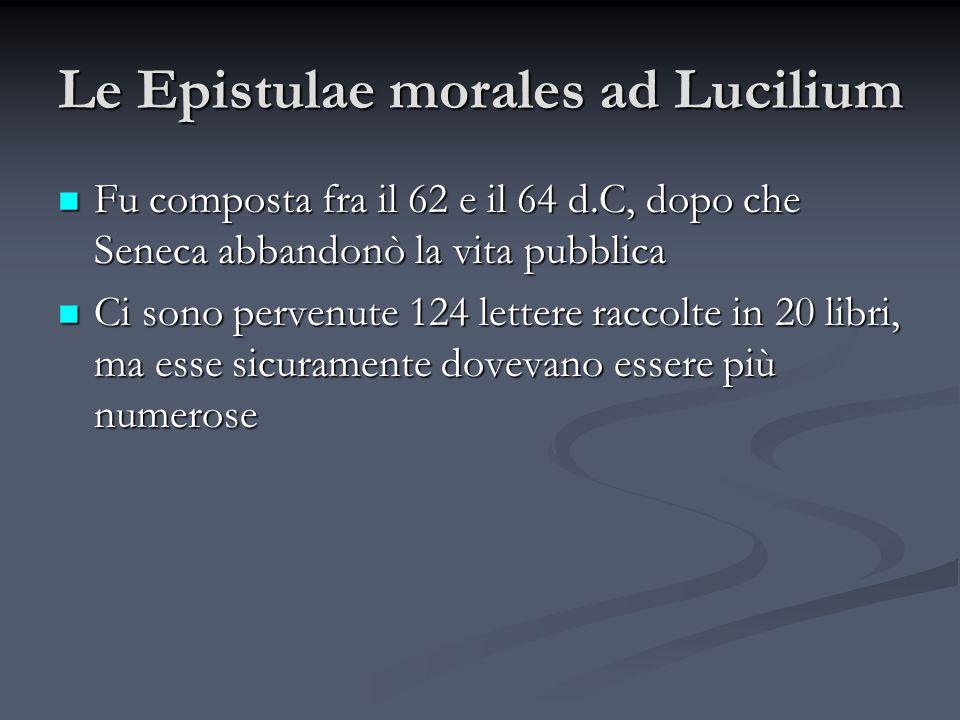 Le Epistulae morales ad Lucilium