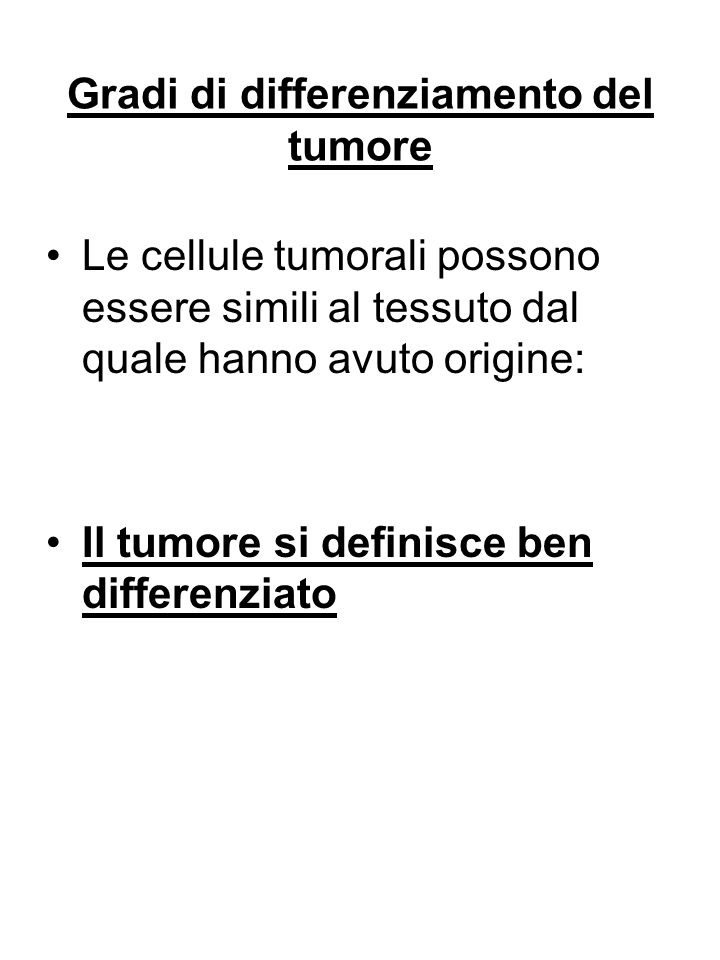 Gradi di differenziamento del tumore