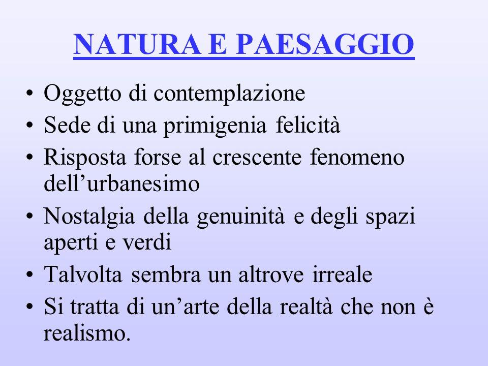 NATURA E PAESAGGIO Oggetto di contemplazione