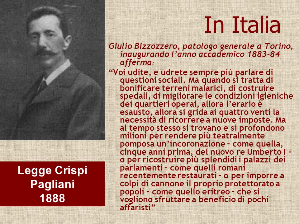 In Italia Legge Crispi Pagliani 1888