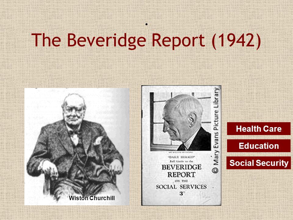 . The Beveridge Report (1942)