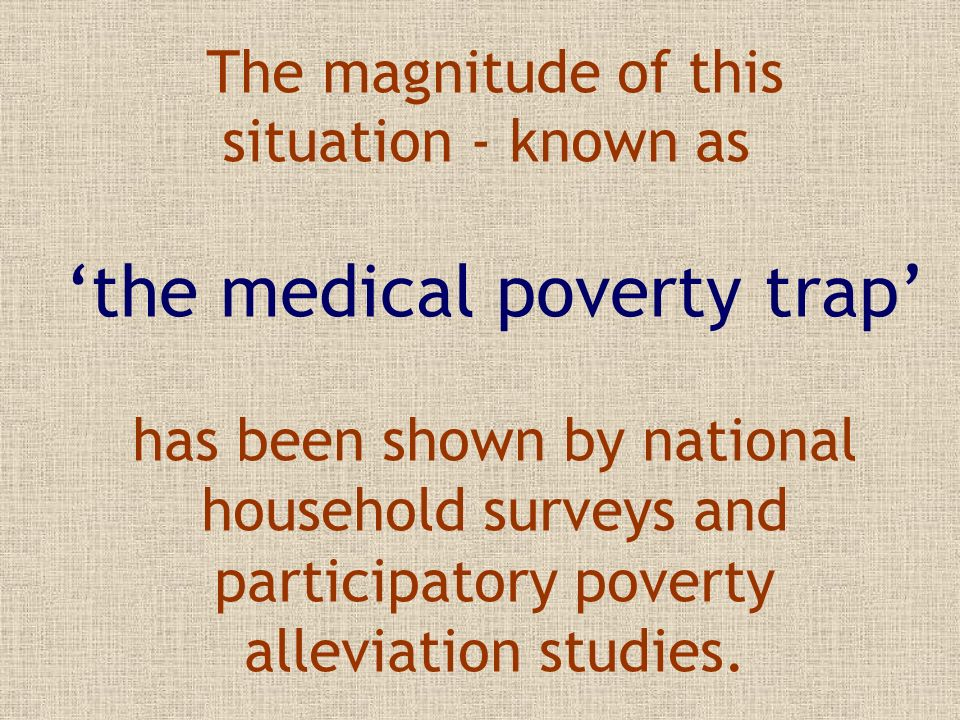 'the medical poverty trap'