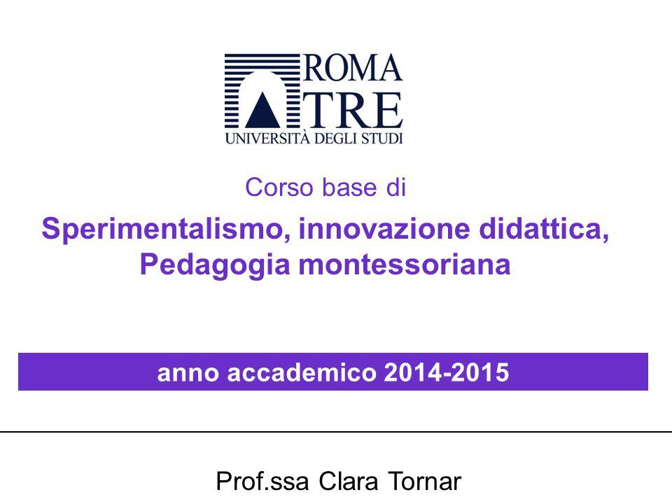 Sperimentalismo, innovazione didattica, Pedagogia montessoriana